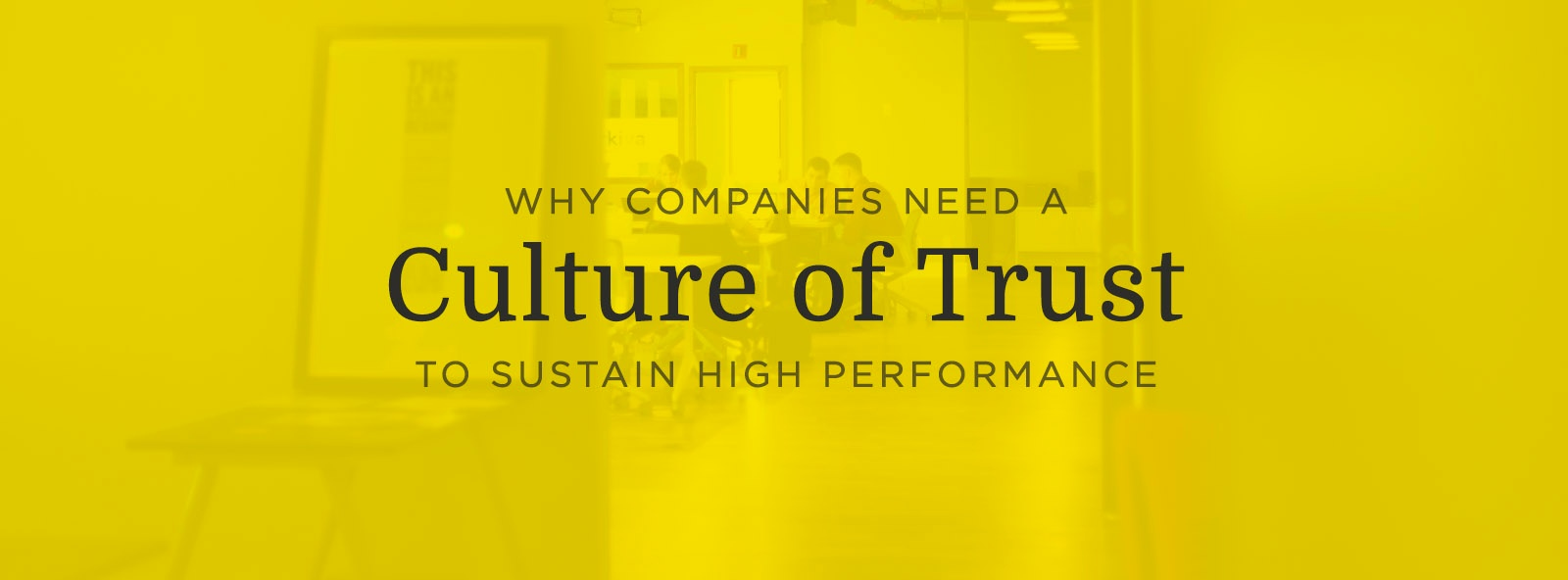 Companies Culture of Trust High Performance